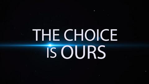 La elección es nuestra