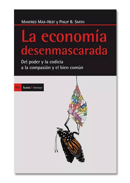 """Libro """"La economía desenmascarada"""""""