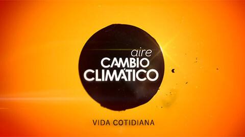 Aire Cambio Climático: Vida Cotidiana